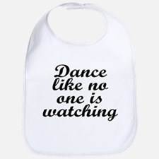 Dance like no one - Bib