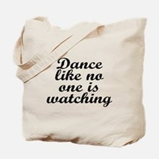 Dance like no one - Tote Bag