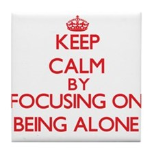 Being Alone Tile Coaster