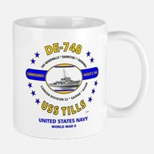USS TILLS DE-748 WORLD WAR II Mug