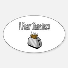 I fear Toasters Decal