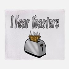 I fear Toasters Throw Blanket