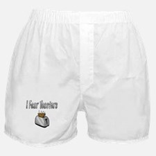 I fear Toasters Boxer Shorts