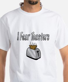 I fear Toasters T-Shirt