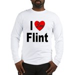I Love Flint (Front) Long Sleeve T-Shirt
