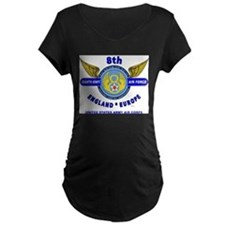 8TH ARMY AIR FORCE*ARMY AIR CORP Maternity T-Shirt