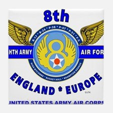 8TH ARMY AIR FORCE*ARMY AIR CORPS WOR Tile Coaster