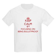 Being Bulletproof T-Shirt
