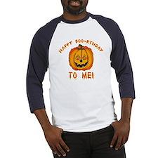Happy Boorthday Halloween Birthday Baseball Jersey