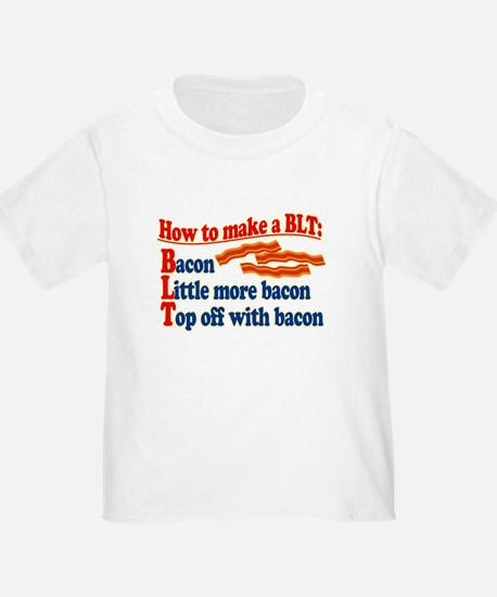 Bacon How To Make a BLT T-Shirt