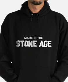 Made in the Stone Age Hoodie