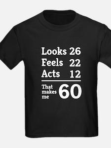 That Makes Me 60 T-Shirt