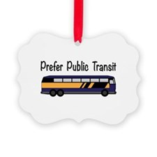 Prefer Public Transit Ornament