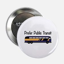 "Prefer Public Transit 2.25"" Button (100 pack)"