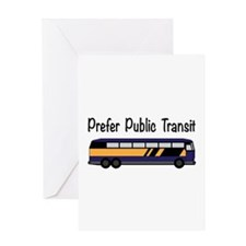 Prefer Public Transit Greeting Cards