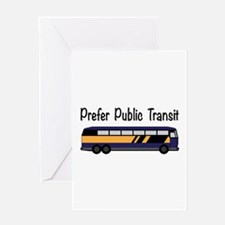 Prefer Public Transit Greeting Cards