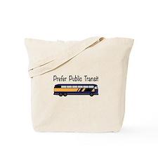 Prefer Public Transit Tote Bag