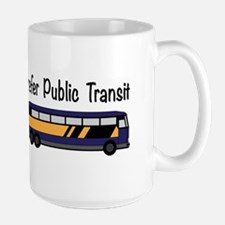 Prefer Public Transit Mugs
