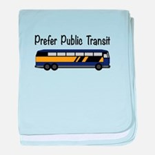Prefer Public Transit baby blanket