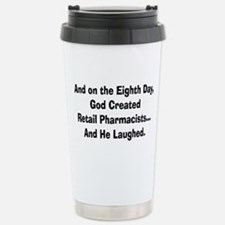 Funny Pharmacist humor Travel Mug