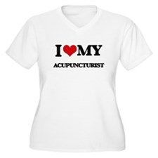 I love my Acupuncturist Plus Size T-Shirt