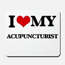 I love my Acupuncturist Mousepad
