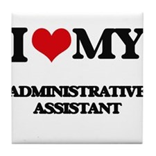 I love my Administrative Assistant Tile Coaster