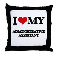 I love my Administrative Assistant Throw Pillow