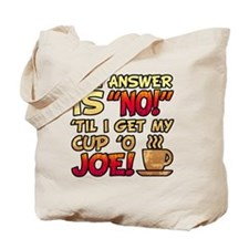 Coffee Humor Attitude Tote Bag