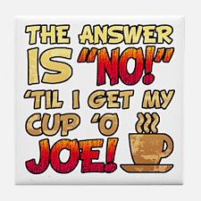 Coffee Humor Attitude Tile Coaster