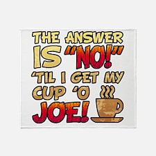 Coffee Humor Attitude Throw Blanket