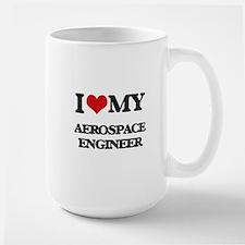 I love my Aerospace Engineer Mugs
