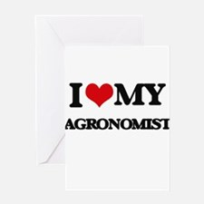 I love my Agronomist Greeting Cards