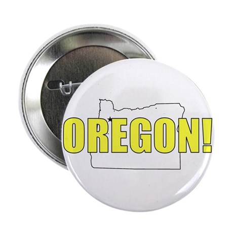 "Oregon! 2.25"" Button (10 pack)"