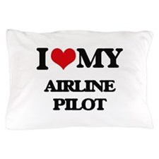 I love my Airline Pilot Pillow Case