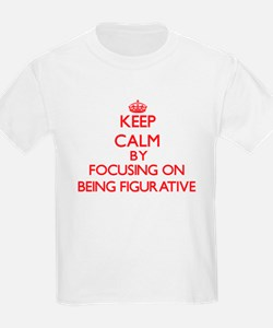 Being Figurative T-Shirt