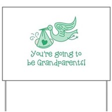Going to be Grandparents Yard Sign