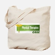 Physical Therapists Care Tote Bag
