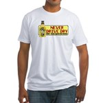 Never Drive Dry Fitted T-Shirt