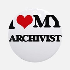 I love my Archivist Ornament (Round)