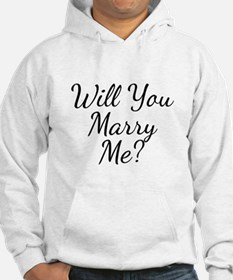 Will You Marry Me? Hoodie
