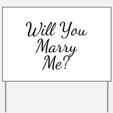 Will You Marry Me? Yard Sign