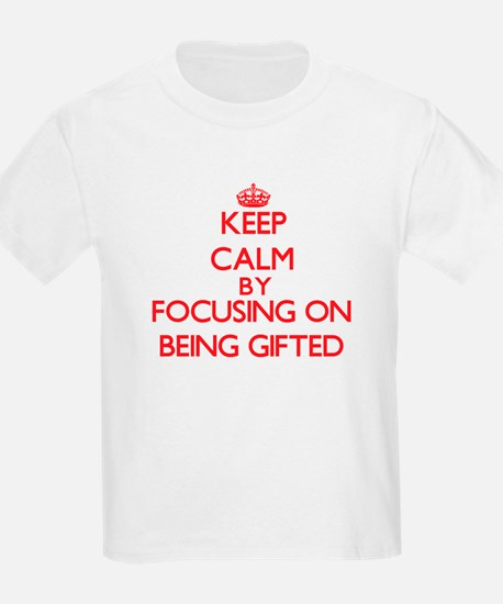 Being Gifted T-Shirt
