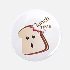 "Lunch Time 3.5"" Button"
