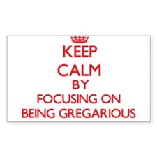 Being Gregarious Decal