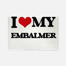 I love my Embalmer Magnets