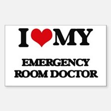 I love my Emergency Room Doctor Decal