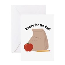 Ready For Day Greeting Cards