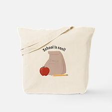 School Is Cool Tote Bag
