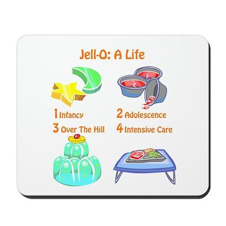 Jell-O: A Life Mousepad